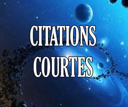 Citations Courtes