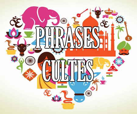 Phrases Cultes